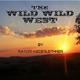 Rainer Niederleithner The Wild Wild West