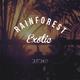 Rainforest Exotic