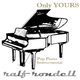 Ralf Rondell Only Yours (Pop Piano Instrumental)