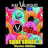 59er Spot Shots 3(Master Edition) by Ralf Velasquez mp3 download