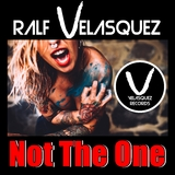 Not the One by Ralf Velasquez mp3 download