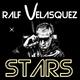 Ralf Velasquez - Stars