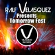 Ralf Velasquez Tomorrow Fest