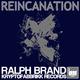 Ralph Brand - Reincanation