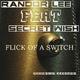 Randor Lee Feat Secret Wish Flick of a Switch