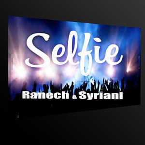 Ranech & Syriani - Selfie (Tag Team)