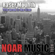 Raser Mounth - This Week Is the Time