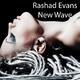 Rashad Evans New Wave