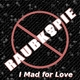 Raubkopie I Mad for Love