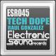 Raul Gonzalez Tech Dope