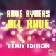 Rave Ryders All Rave(Remix Edition)