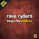 Rave Ryders Kingz of the Oldskool(Remix Edition)