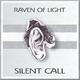 Raven of Light Silent Call