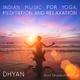 Ravi Shankar Mishra Dhyan Indian Music for Yoga, Meditation and Relaxation