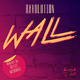 Ravolution Wall