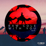 With You(Club Mix) by Raw Cole mp3 download