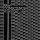 Raw Conscience Monotony Law