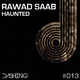 Rawad Saab Haunted