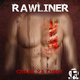 Rawliner Crack Ya Chest