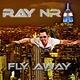 Ray NR - Fly Away