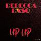 Rebecca Raso Up Up