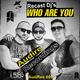 Recast DJs Who Are You