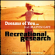 Recreational Research feat. Marvin Gaye Dreams of You