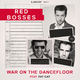 Red Bosses feat. Fat Cat - War On the Dancefloor