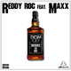 Reddy Roc feat. Maxx - D.O.M. (Drinks On Me)