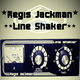 Regis Jackman Line Shaker