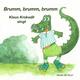 Reina de Brun Brumm, brumm, brumm: Klaus Krokodil singt