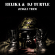 Relika & DJ Turtle - Jungle Them