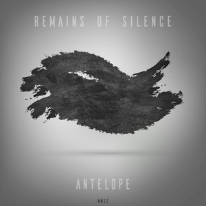 Remains of Silence - Antelope (Mr.Moutarde)