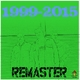 Remaster 1999 - 2015