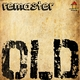 Remaster - Old