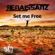 Renaissanz Set Me Free