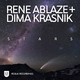 Rene Ablaze & Dima Krasnik Stars