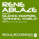Rene Ablaze Meets Silence Keepers Spinning World