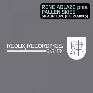 Rene Ablaze pres. Fallen Skies - Stealin Love (Redux Digital)