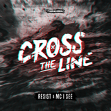 Cross the Line by Resist feat. MC I See mp3 download