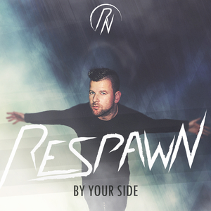 Respawn - By Your Side (Respawn Music)