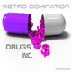 Retro Domination Drugs Inc
