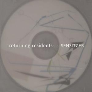 Returning Residents - Sensitzer (Weitklang)