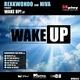 Rexkwondo Wake Up Ep