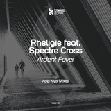Ardent Fever by Rheligie feat. Spectre Cross mp3 download