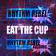 Rhythm Rebels Eat the Cup