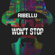 Ribellu Won't Stop