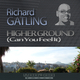 Richard Gatling Higher Ground (Can You Feel It)