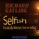 Richard Gatling Selfish