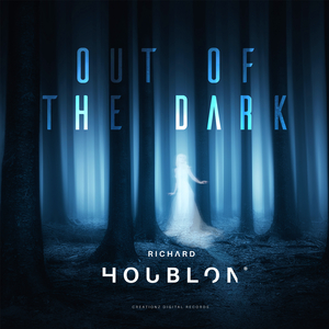Richard Houblon - Out of the Dark (Creationz Records)
